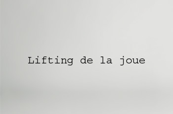 lifting de la joue
