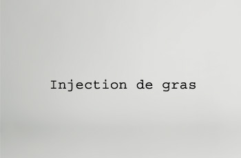 Injection de gras
